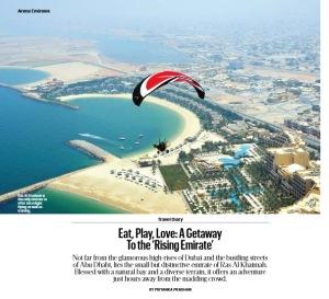 Eat, Play Love: Ras Al Khaimah - Priyanka Pradhan. Published in T Emirates: The New York Times Style Magazine, NOvember 2013.