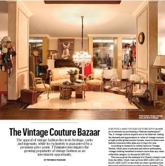 The Vintage Couture Bazaar- Priyanka Pradhan. Published in T Emirates: The New York Times Style Magazine (July 2013)