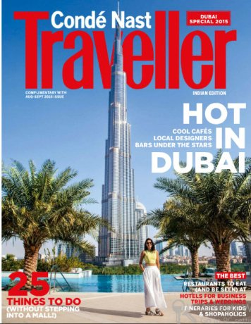 With Love From Dubai- Published in Conde Nast Traveller India (Aug-Sept 2015)